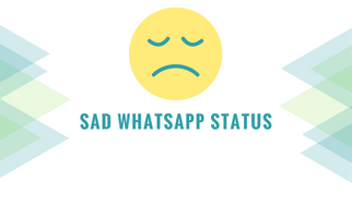 Sad Whatsapp Status