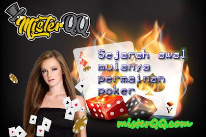 Sejarah  Awal mulanya permainan Poker