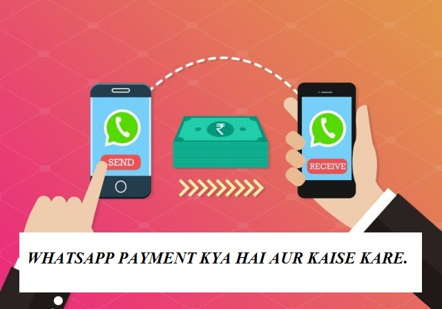 whatsapp payment feature full detail in hindi.