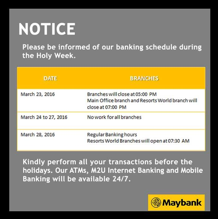 Maybank Schedule Holy Week