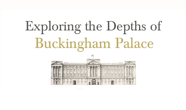 Exploring the Depths of Buckingham Palace