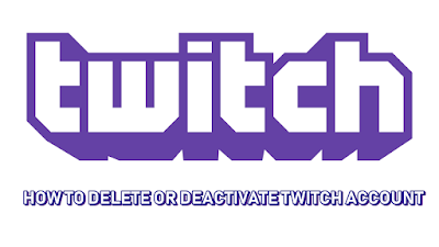 delete or disable twitch account