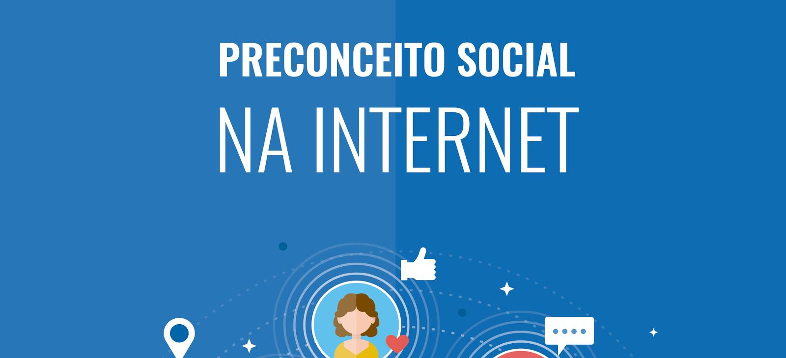 Preconceito social na Internet