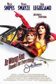 A wong Foo 1995