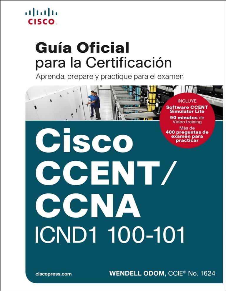 Curso Cisco ICND1 100-101: Guía oficial para la certificación