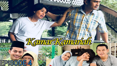 Tonton Drama Kamar Kamariah Episod 4