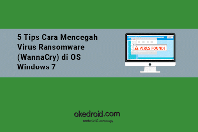 Cara Mencegah Virus Ransomware WannaCry Windows 7