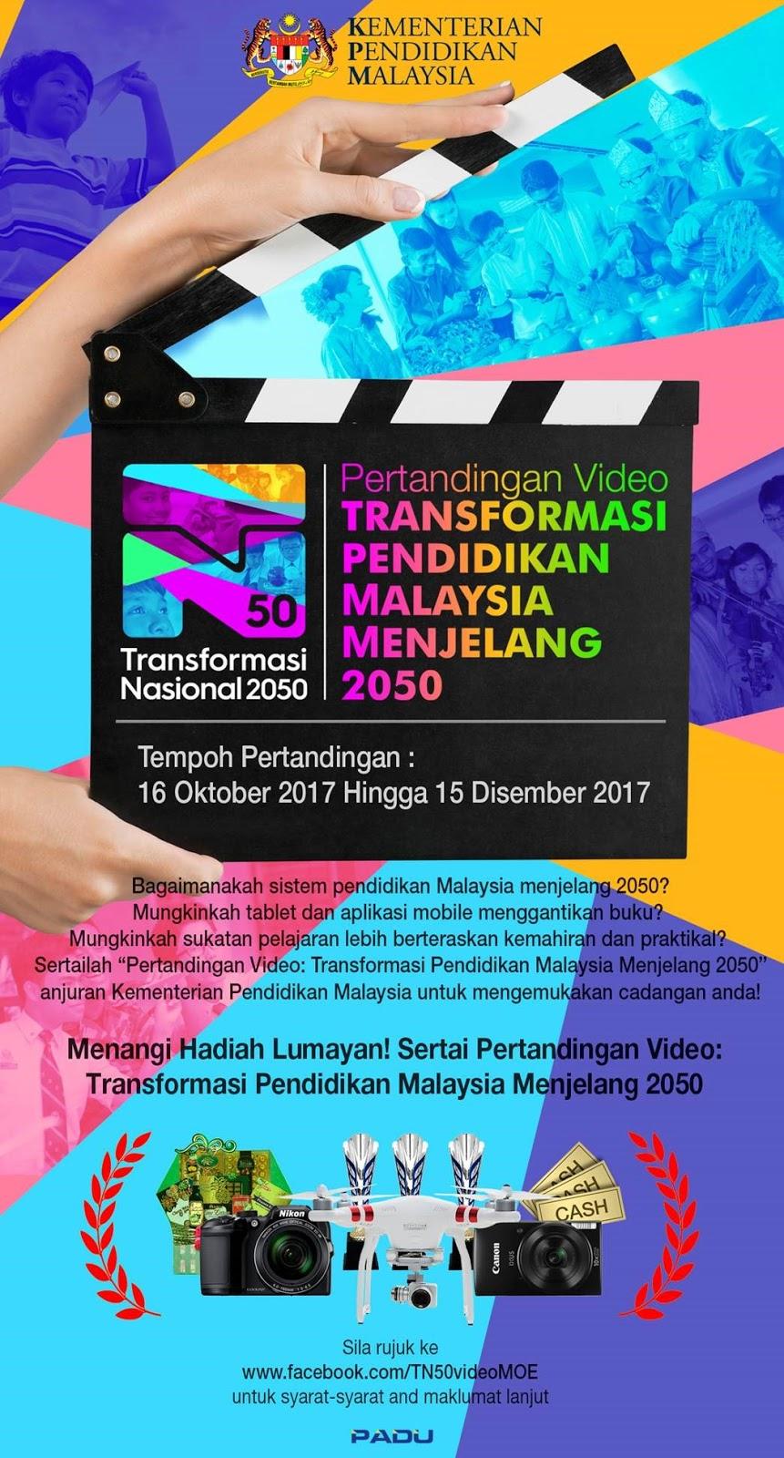 Pertandingan Video Transformasi Pendidikan Malaysia Menjelang 2050