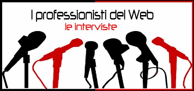 interviste online professionisti specialisti web blog formazione blogging comunicazione