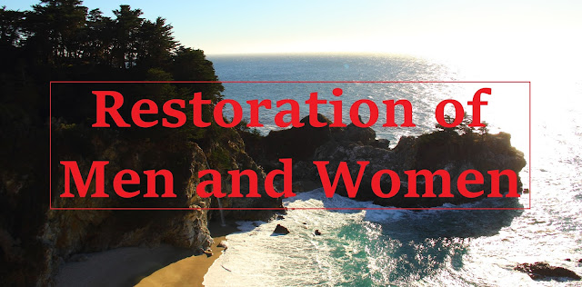God's Restoration of Men and Women