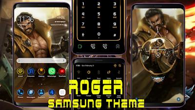 Download Tema Roger Mobile Legend untuk Samsung Galaxy Oreo & Nougat