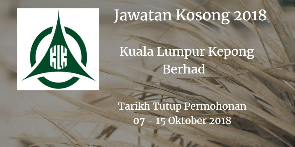Jawatan Kosong Kuala Lumpur Kepong Berhad  07- 15 Oktober 2018