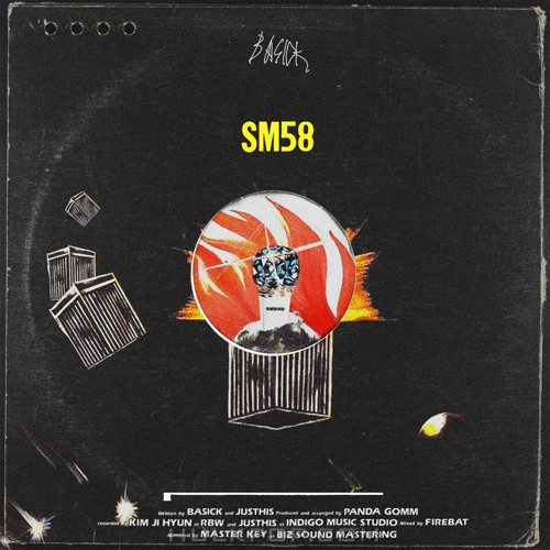 Basick – SM58 (Feat. JUSTHIS) – Single