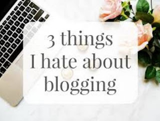 things I hate about blogging