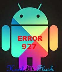 Fix Error 927 Play Store