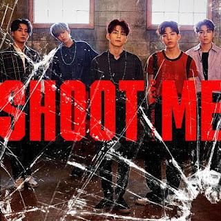Lirik Lagu DAY6 - Shoot Me (ENG + INDO + ROM + HANGUL)