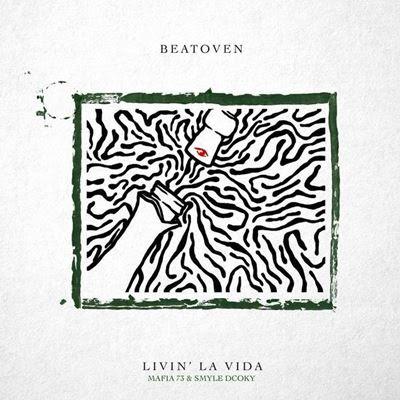 BeatOven feat Mafia 73 & Smyle Dcoky - Livin La Vida