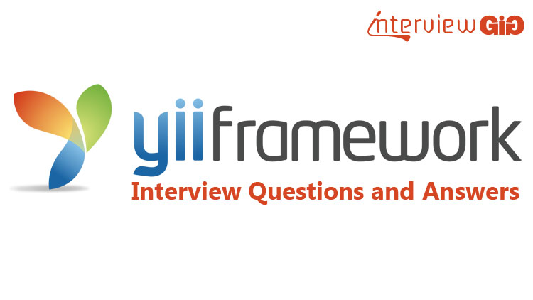 Yii Interview Questions and Answers