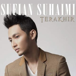 Sufian Suhaimi - Terakhir MP3