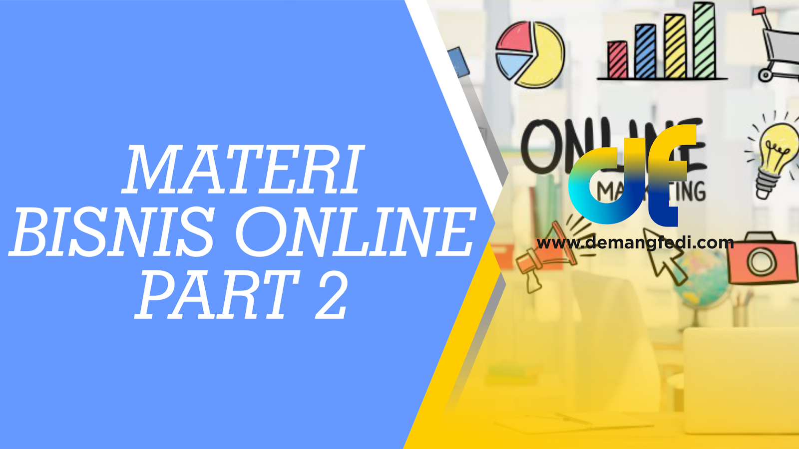Materi Bisnis Online Part 2
