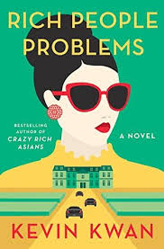 https://www.goodreads.com/book/show/29864343-rich-people-problems?ac=1&from_search=true