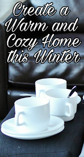 Create a Warm and Cozy Home this Winter