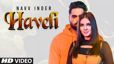 Presenting Haveli lyrics penned by Jaggi Jagowal. Latest Punjabi song Haveli song is sung by Navv Inder & music given by Dhruv G