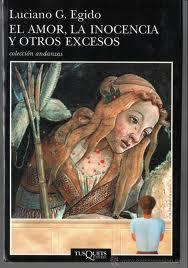El amor, la inocencia y otros excesos – Luciano G. Egido