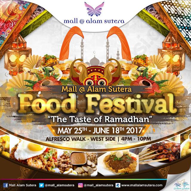 The Taste Of Ramadhan 2017 Festival Kuliner Yang Harus Kamu