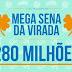 Prêmio estimado da Mega Sena da virada aumenta para R$ 280 milhões