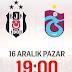 Beşiktaş - Trabzonspor  maçını canlı izle