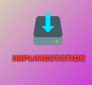 Implrmentation