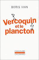 boris vian vercoquin plancton gallimard imaginaire
