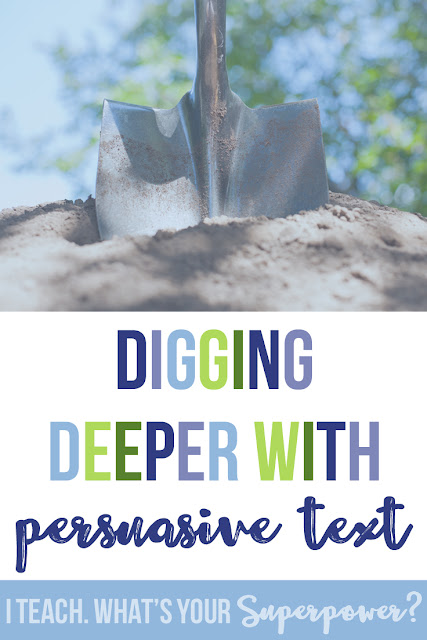 Digging deeper with persuasive text
