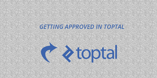 How to get approved in Toptal?
