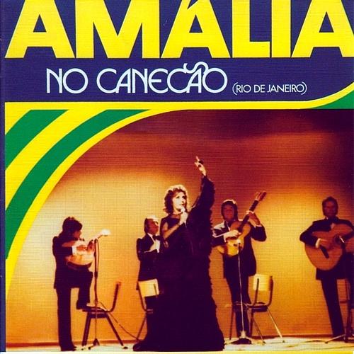 """Amália Rodrigues - """"Amália no Canecão"""" [1972]"""