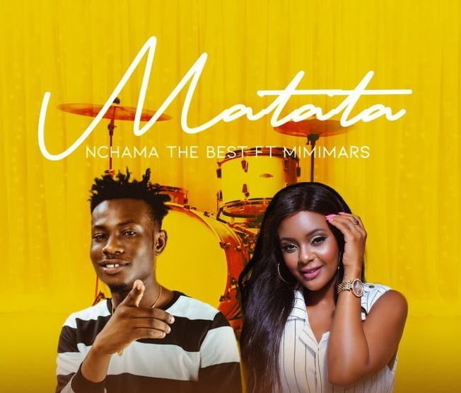 Nchama the Best ft Mimi Mars – Matata