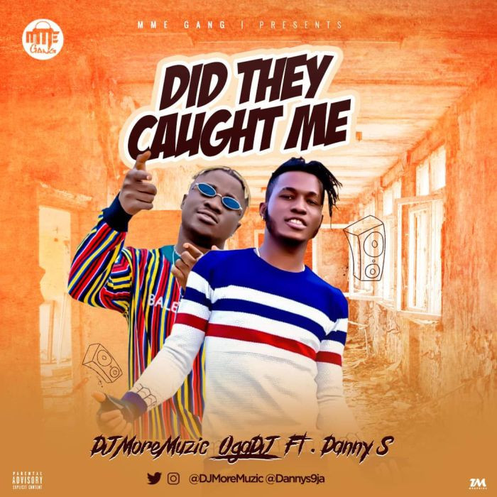 DOWNLOAD MP3: DJ MoreMuzic Ft  Danny S - Did They Caught Me (Shaku
