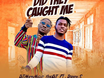 DOWNLOAD MP3: DJ MoreMuzic Ft. Danny S - Did They Caught Me (Shaku Shaku)