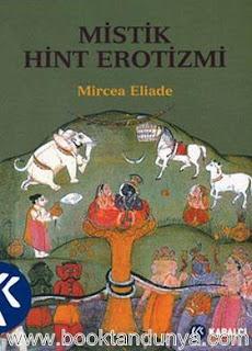 Mircea Eliade - Mistik Hint Erotizmi