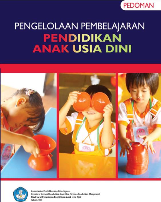 Buku Pedoman Pengelolaan Pembelajaran PAUD K-13 RESMI