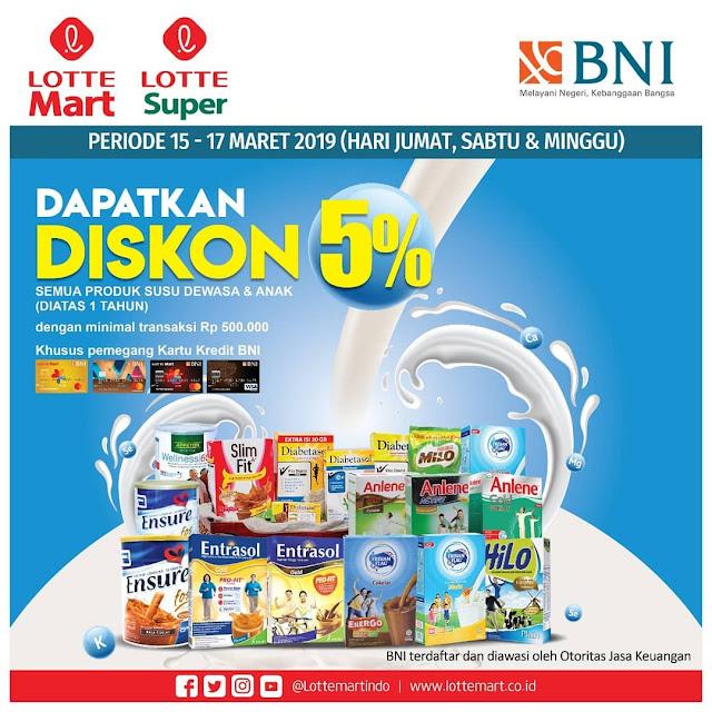 #LotteMart #LotteSuper - #Promo Diskon 5% Produk Susu Dewasa & Anak Pakai BNI (s.d 17 Maret 2019)