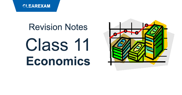 Class 11 Economics Revision Notes