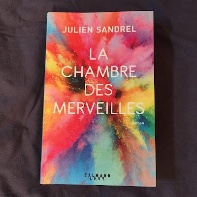 La chambre des merveilles - Julien Sandrel