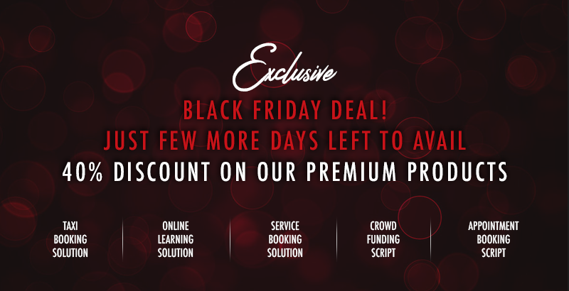 Exclusive Black Friday Deals- Get 40% Off on Agriya's Premium Ready-made Software Solutions