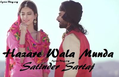 Hazare Wala Munda Lyrics - Satinder Sartaj