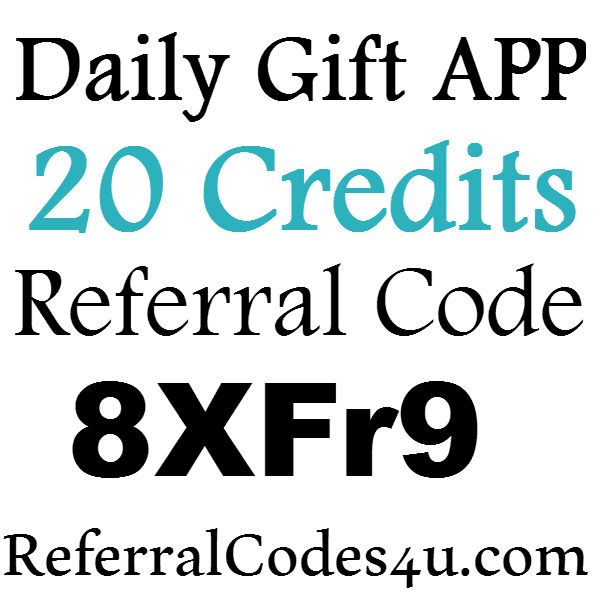 Daily Gift App Referral Code, DailyGift App Sign Up Bonus, Daily Gift App Refer A Friend 2016-2017