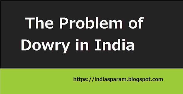 A short Essay Dowry Problem  in India in English