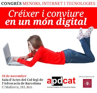 http://www.menorsiprivacitat.cat/congres-menors-internet-i-tecnologies-creixer-i-conviure-en-un-mon-digital/