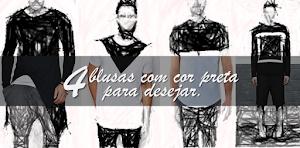 MODA | 4 Blusas com cor Preta pra Desejar.